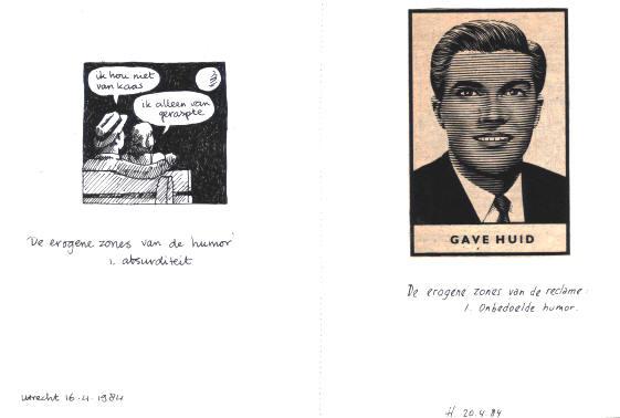 links: de erogene zones van de humor - 1 absurditeit (ik hou niet van kaas - ik alleen van geraspte) - rechts: de erogene zones van de reclame - 1 onbedoelde humor (gave huid)