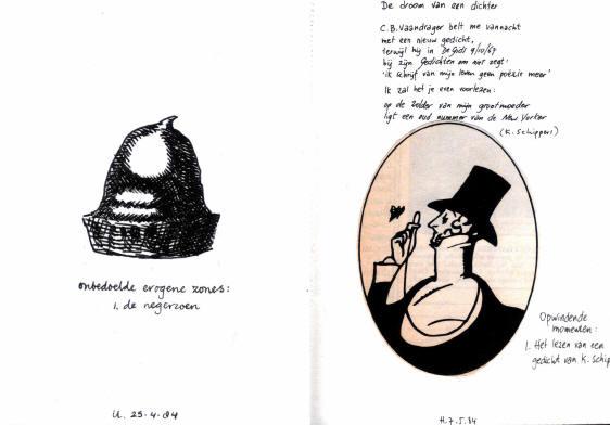 """links: onbedoelde erogene zones - 1 de negerzoen rechts: de droom van een dichter - cb vaandrager belt me vannacht - met een nieuw gedicht - terwijl hij in de gids 9/10/67 - bij zijn gedichten om niet zegt - """"ik schrijf van mijn leven geen poëzie meer"""" - ik zal het je even voorlezen: - op de zolder van mijn grootmoeder - ligt een oud nummer van de new yorker (k schippers) - opwindende momenten - 1 het lezen van een gedicht van k schippers"""