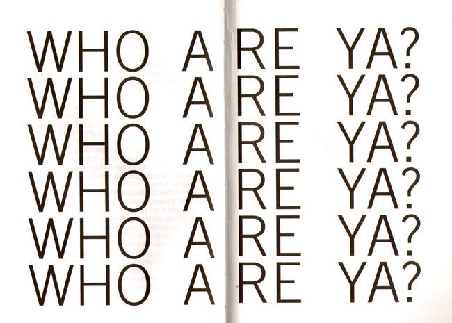who are ya?
