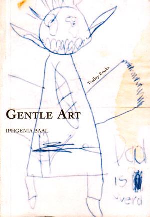 gentle art...