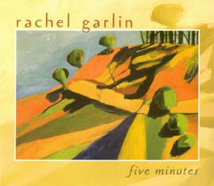 rachel garlin's cd five minutes