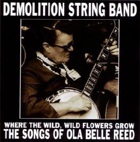 demolition string band, met ola belle reed op het hoesje...