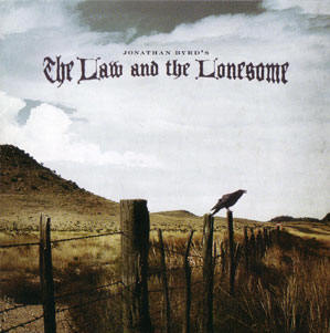 the law and the lonesome...