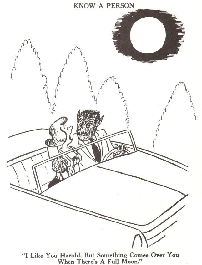 ik vind je aardig harold, maar er komt iets over je bij een volle maan...