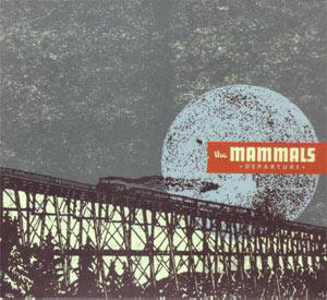 the mammals - departure...