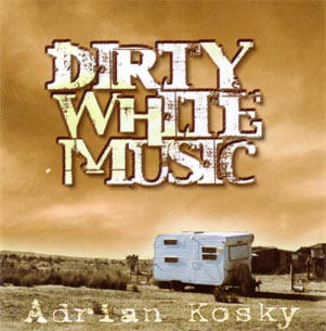 dirty white music...