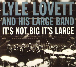 lovett and his large band