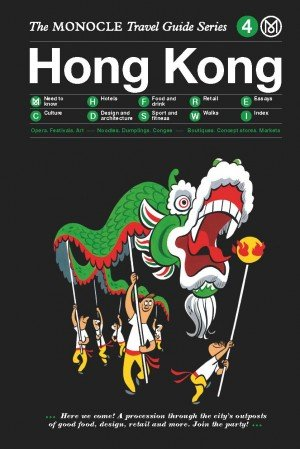 hong kong the monocle travel guide series
