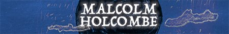 malcolm holcombe